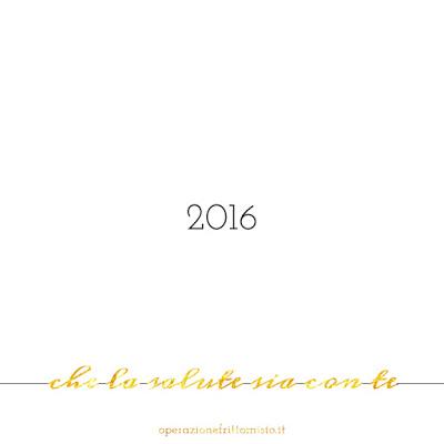 2016 che la salute sia con te