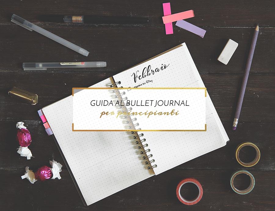 Guida al bullet journal per principianti www.operazionefrittomisto.it