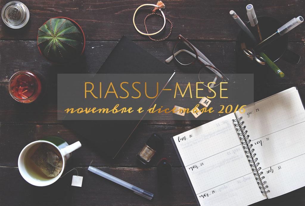 Riassu-mese novembre dicembre 2016