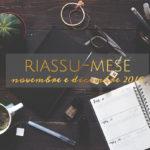 Riassu-mese novembre e dicembre 2016