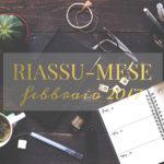 Riassu-mese febbraio 2017