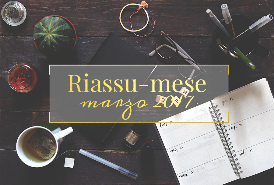 Riassu-mese marzo 2017