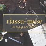 Riassu-mese maggio 2017