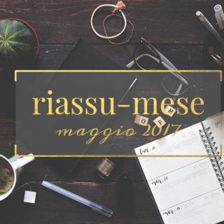 Riassu-mese maggio 2017 www.operazionefrittomisto.it