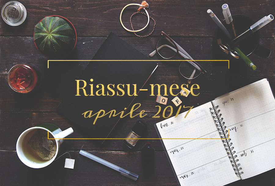 Riassu-mese aprile 2017