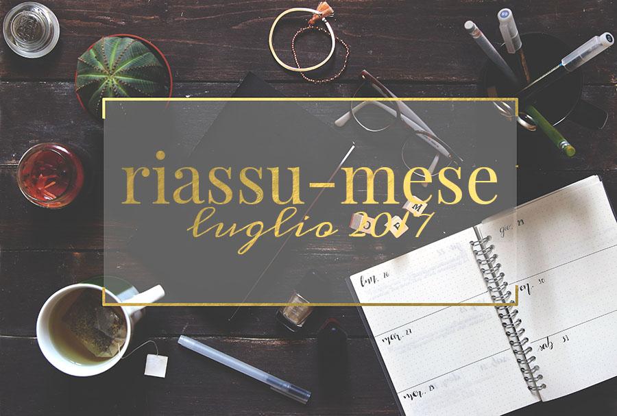 Riassu-mese luglio 2017