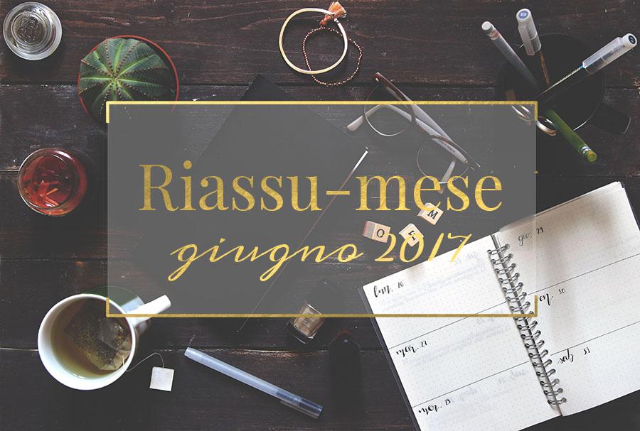 Riassu-mese giugno 2017 www.operazionefrittomisto.it