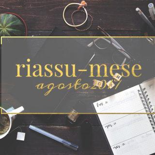 Riassu-mese agosto 2017 www.operazionefrittomisto.it